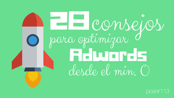 [Infografía] 28 tips para novatos en Adwords