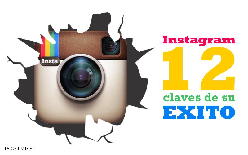 12 PUNTOS que explican el éxito de instagram