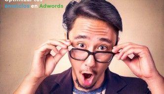Consejos para optimizar anuncios de Adwords