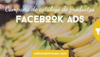 campañas dinámicas de facebook