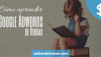 Como aprender Adwords de forma práctica