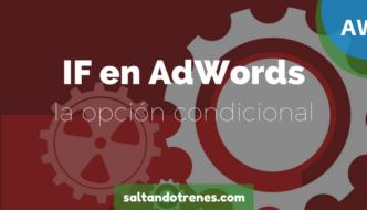 Función IF: Personalización condicional de anuncios